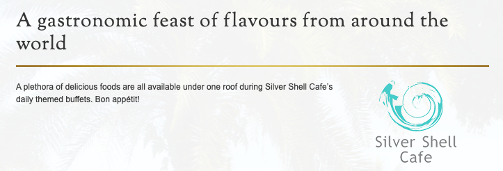 Silver Shell Cafe @ Rasa Sentosa - Menu - TREAT